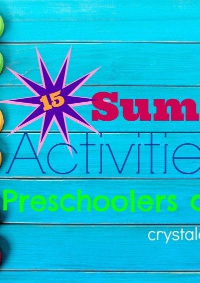 15 summer activities for preschoolers and kids #crystalandcomp