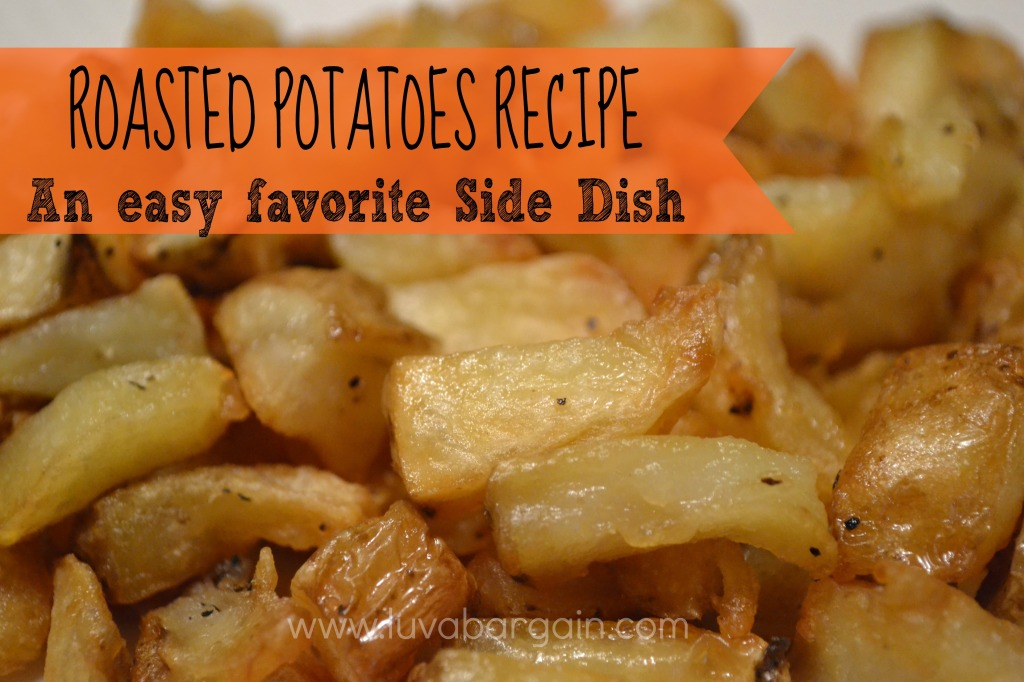 Roasted Potatoes Recipe - An easy favorite side dish