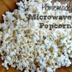 Thumbnail image for Healthy Homemade Microwave Popcorn