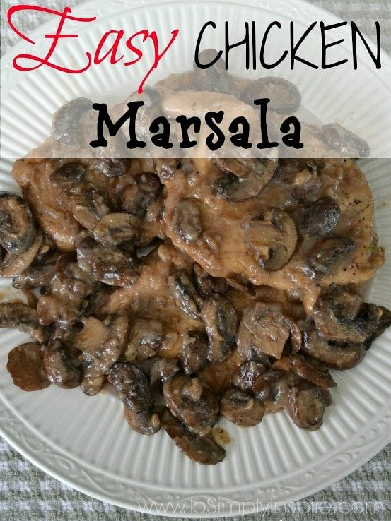 A classic Italian meal, this easy Chicken Marsala Recipe is loaded with amazing flavor and is ready to enjoy in less than 30 minutes.