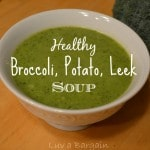Thumbnail image for Healthy Broccoli Potato Leek and Soup