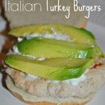 Healthy Recipe – Italian Turkey Burgers
