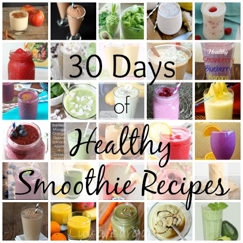 30 Days of Healthy Smoothie Recipes