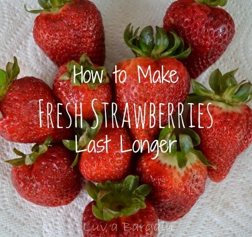 How to Make Fresh Strawberries Last Longer