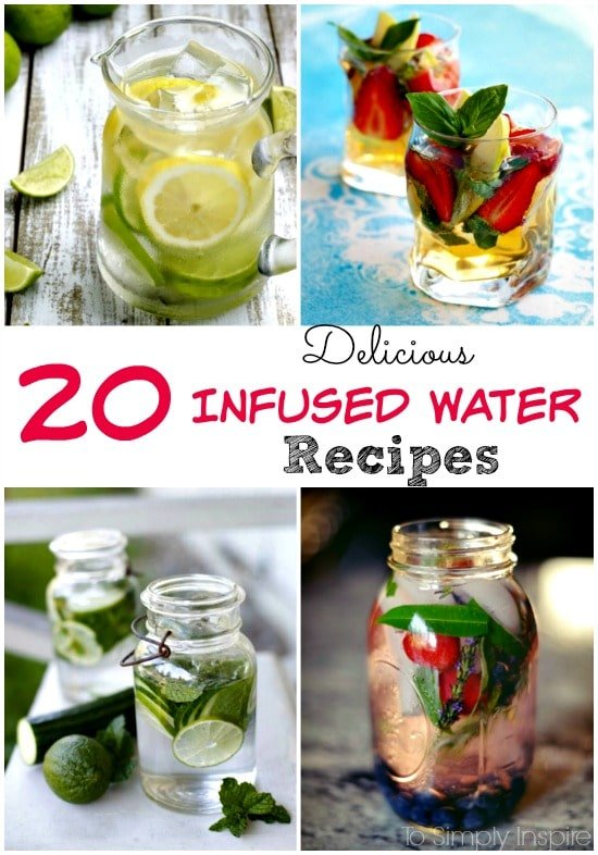 20 Delicious Infused Water Recipes