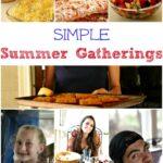 Simple Summer Gatherings