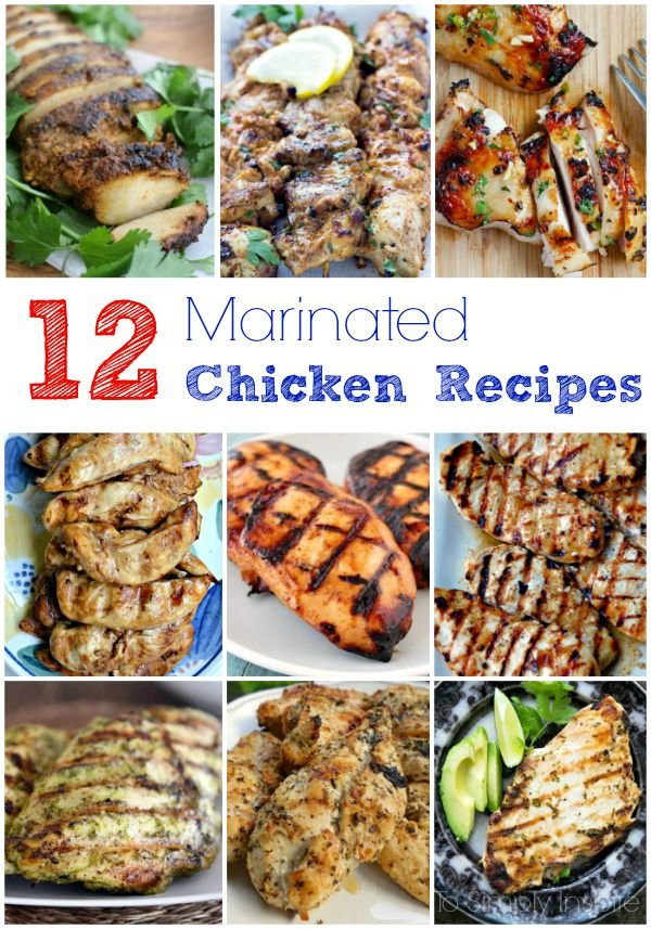 12 Marinated Chicken Recipes