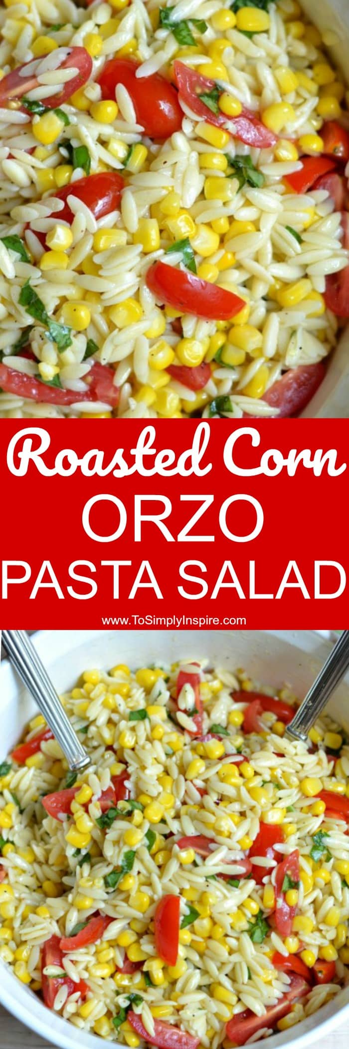 This Roasted Corn Orzo Pasta Salad has loads of delicious flavors from simply adding fresh basil and garlic along with a fabulous light sauce. Always a hit at any get-together.