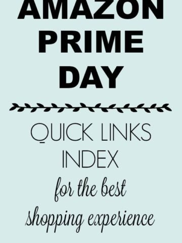 Sign that says Prime Day Quick Links Index