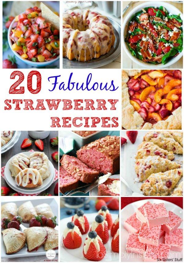 20 Fabulous Strawberry Recipes
