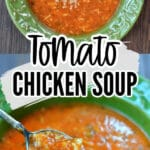 tomato soup with chicken in a green bowl with text overlay