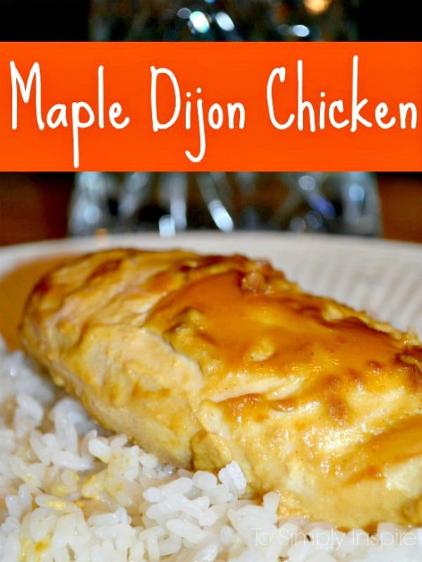 Three simple Ingredients give this Maple Dijon chicken big, delicious flavors that you may just claim to be the best chicken ever!