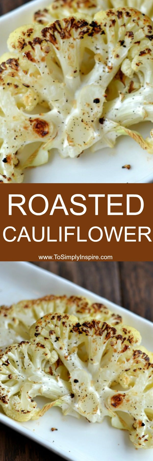 Roasted Cauliflower Steaks are an easy way to turn a simple vegetable into an elegant, low carb side dish.