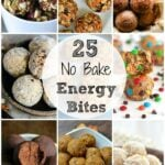 25 No Bake Energy Bites