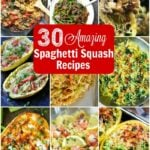 30 Amazing Spaghetti Squash Recipes