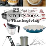 25 Must Have Kitchen Tools for Thanksgiving