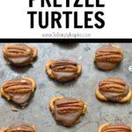 Rolo Pretzel Turtles recipe on a baking sheet