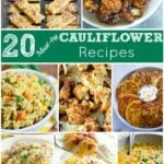 20 Must Try Cauliflower Recipes