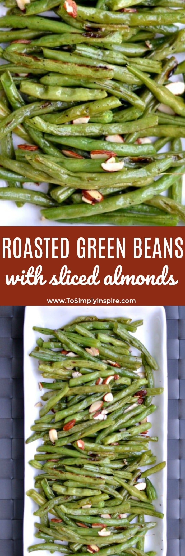 These roasted green beans are so simple and delicious with added sliced almonds. Add them to any meal as a limitless healthy side.