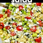 """corn kernels, lima beans, tomatoes and feta cheese in a serving bowl with text overlay that reads """"succotash salad"""""""