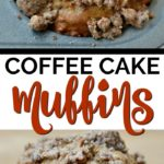 two coffee cake muffins with text overlay