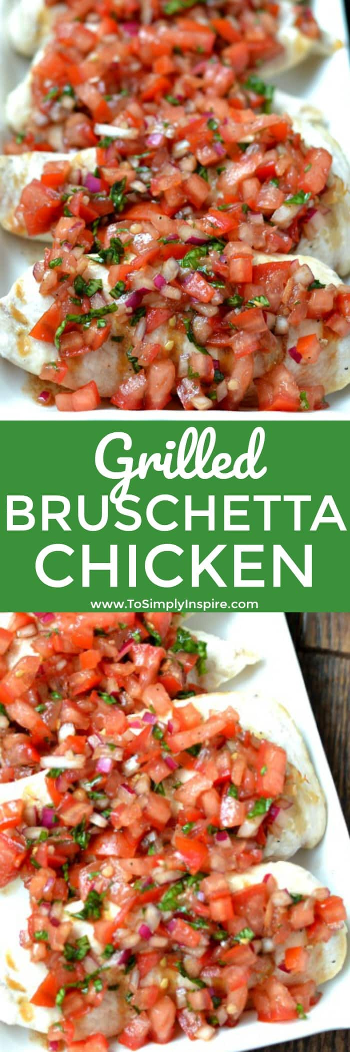 Perfect Grilled Bruschetta Chicken is made with fresh tomatoes, balsamic vinegar, garlic, red onion, basil and oil. This easily turns simple, boring chicken into a spectacular mouthwatering dish!