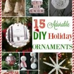 15 Adorable DIY Holiday Ornaments