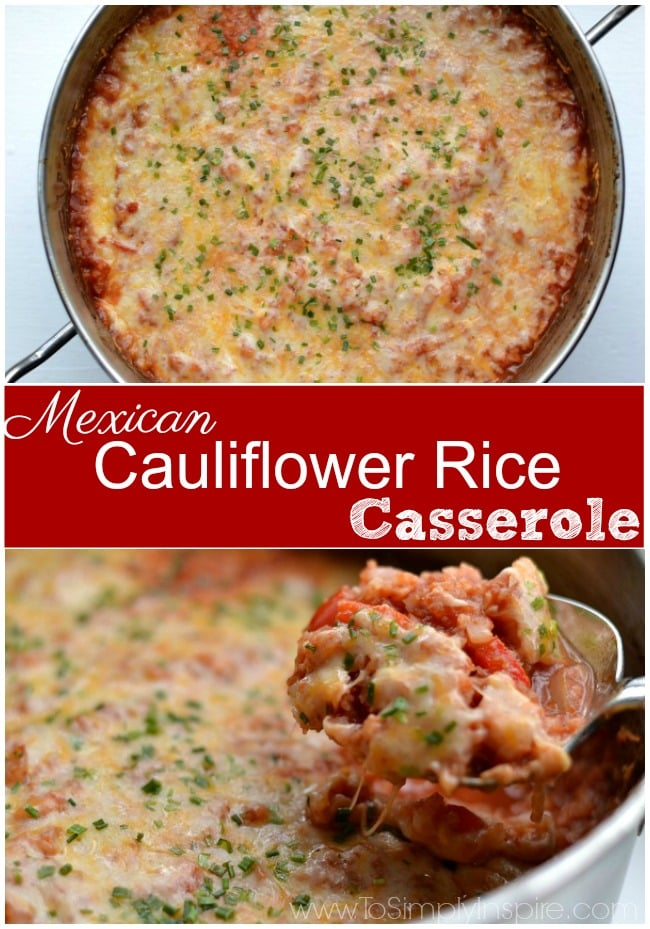 This Mexican Cauliflower Rice Casserole is a simple, healthy, meatless, one pot meal. Top with any of your favorite toppings such as cilantro, avocado, etc.