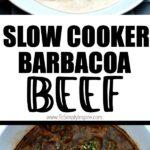 Barbacoa recipe in a crockpot and in a tortilla