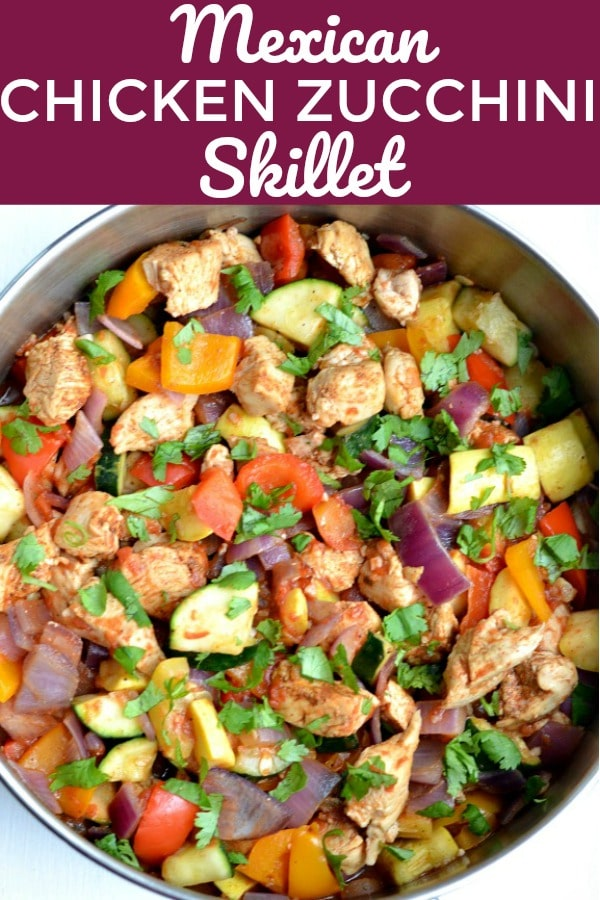 This low carb Mexican Chicken Zucchini Skillet recipe is an easy dish that is made with fresh ingredients. Ready in 30 minutes or less, it's a one pan healthy meal that the entire family will love.