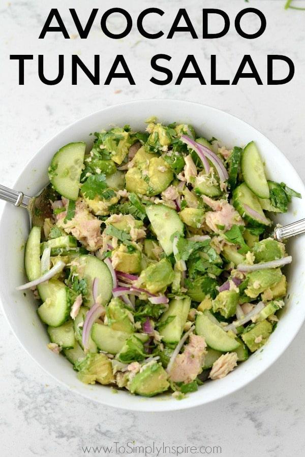 Avocado Tuna Salad Recipe in a white bowl with text overlay Avocado Tuna Salad