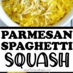 Parmesan Spaghetti Squash recipe
