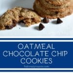 Oatmeal Chocolate Chip Cookies with text overlay