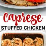 Caprese stuffed chicken breasts